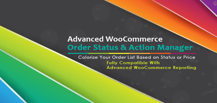 Item cover for download Advanced WooCommerce Order Status  Action Manager + Colorize filtering on Order List