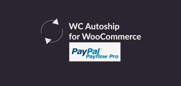 Item cover for download WC Autoship - Payflow Payments
