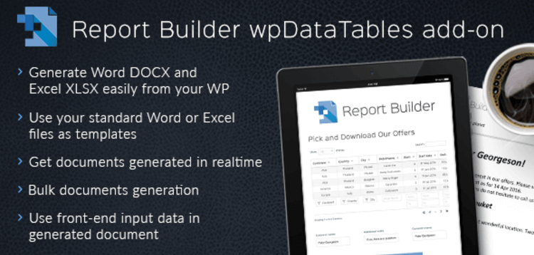 Item cover for download REPORT BUILDER ADD-ON FOR WPDATATABLES – GENERATE WORD DOCX AND EXCEL XLSX DOCUMENTS