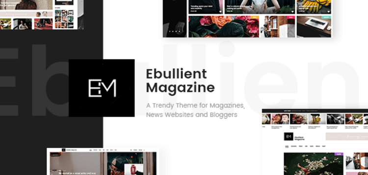 Item cover for download EBULLIENT - MODERN NEWS AND MAGAZINE THEME