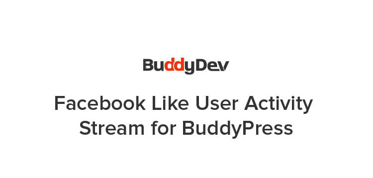Item cover for download BuddyPress Facebook Like User Activity Stream
